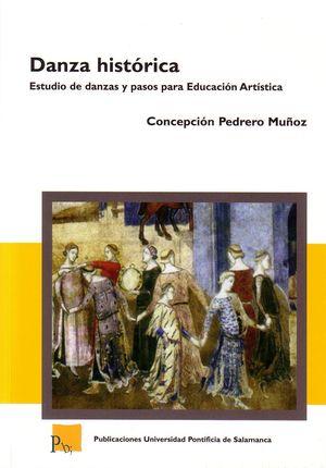 DANZA HISTÓRICA. ESTUDIO DE DANZAS Y PASOS PARA EDUCACIÓN ARTÍSITICA