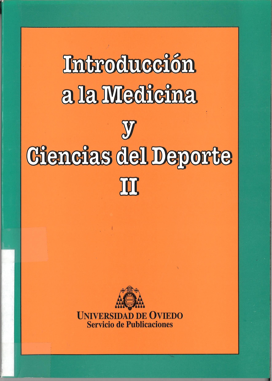 INTRODUCCION A LA MEDICINA Y CIENCIAS DEL DEPORTE II