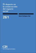 EL DEPORTE EN LA CONSTRUCCIÓN DEL ESPACIO SOCIAL