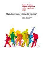 IDEAL DEMOCRÁTICO Y BIENESTAR PERSONAL : LOS HÁBITOS DEPORTIVOS EN ESPAÑA 2010