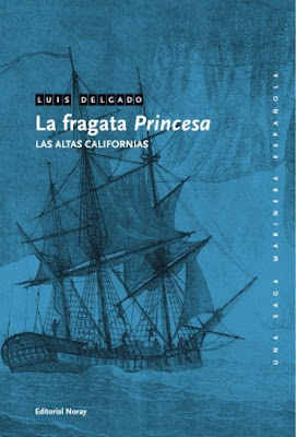 LA FRAGATA PRINCESA. LAS ALTAS CALIFORNIAS