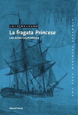 LA FRAGATA PRINCESA. LAS ALTAS CALIFORNIAS