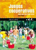JUEGOS COOPERATIVOS. JUGAR PARA QUE TODOS GANEN