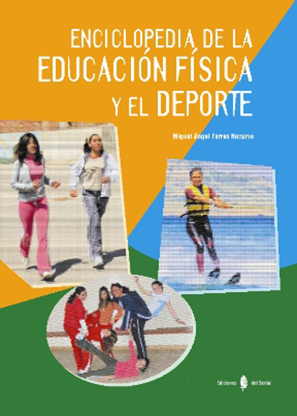 ENCICLOPEDIA DE LA EDUCACIÓN FÍSICA Y EL DEPORTE