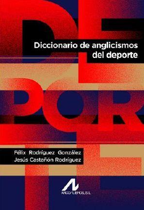 DICCIONARIO DE ANGLICISMOS DEL DEPORTE