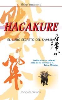 HAGAKURE. EL LIBRO SECRETO DEL SAMURAI