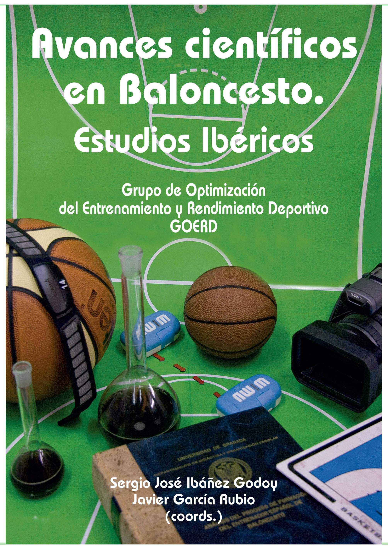 AVANCES CIENTÍFICOS EN BALONCESTO. ESTUDIOS IBÉRICOS
