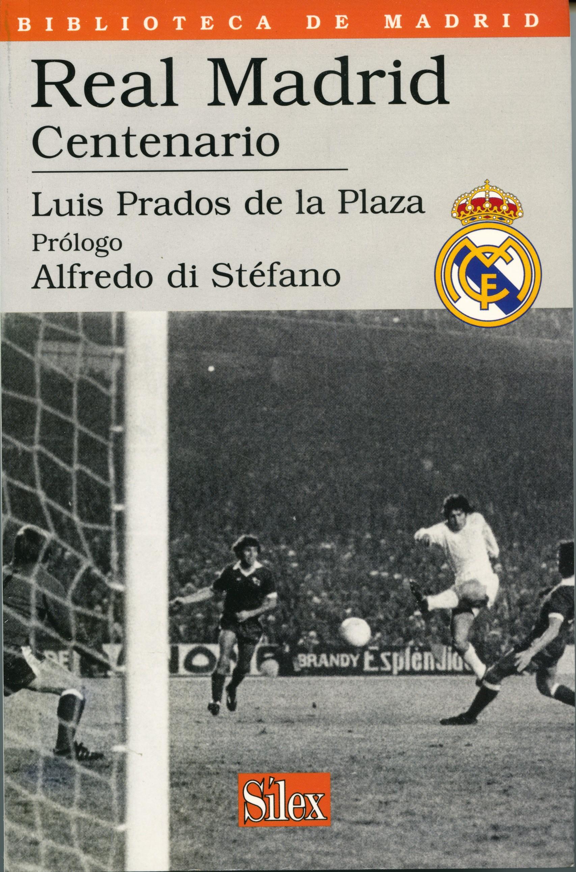 REAL MADRID CENTENARIO