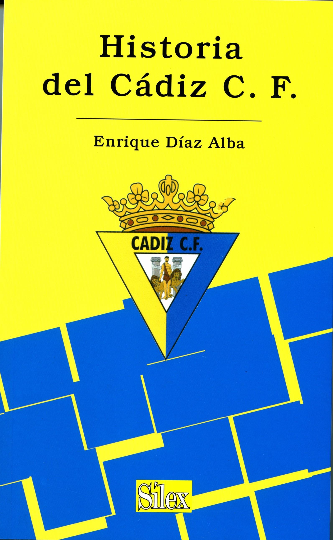 HISTORIA DEL CÁDIZ C.F. 1936-2005