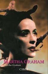 MARTA GRAHAM: LA MEMORIA ASCENTRAL