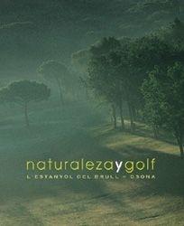 NATURALEZA Y GOLF L´ESTANYOL DEL BRULL-OSUNA