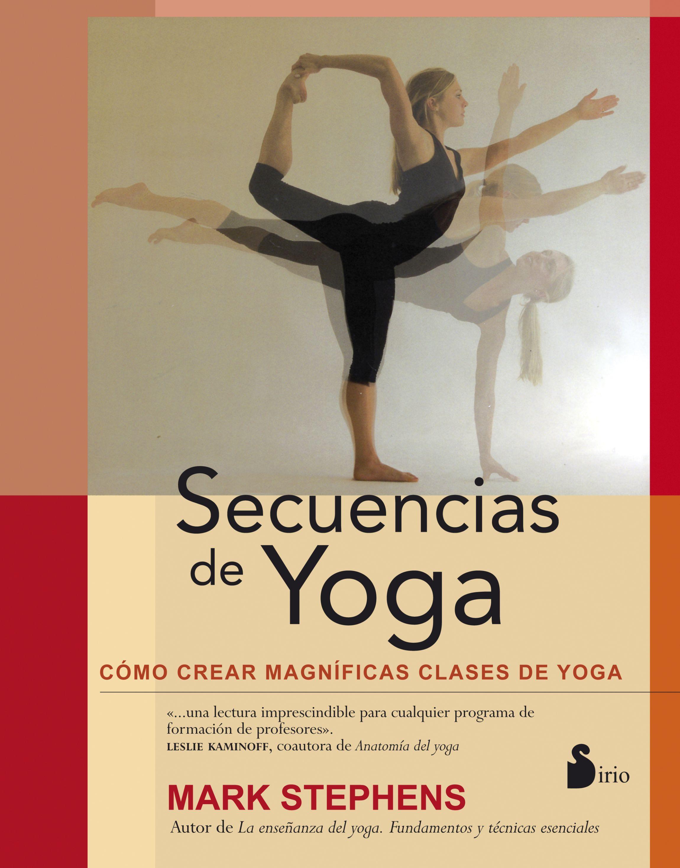 SECUENCIAS DE YOGA, COMO CREAR CLASES DE YOGA
