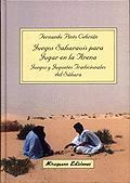 JUEGOS SAHARAUIS PARA JUGAR EN LA ARENA JUEGOS Y JUGUETES TRADICIONALE