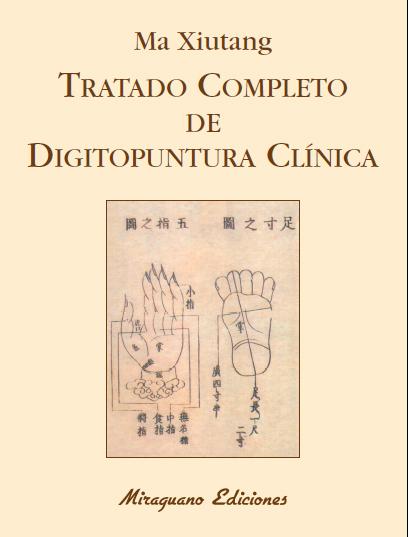 TRATADO COMPLETO DE DIGITOPUNTURA CLÍNICA