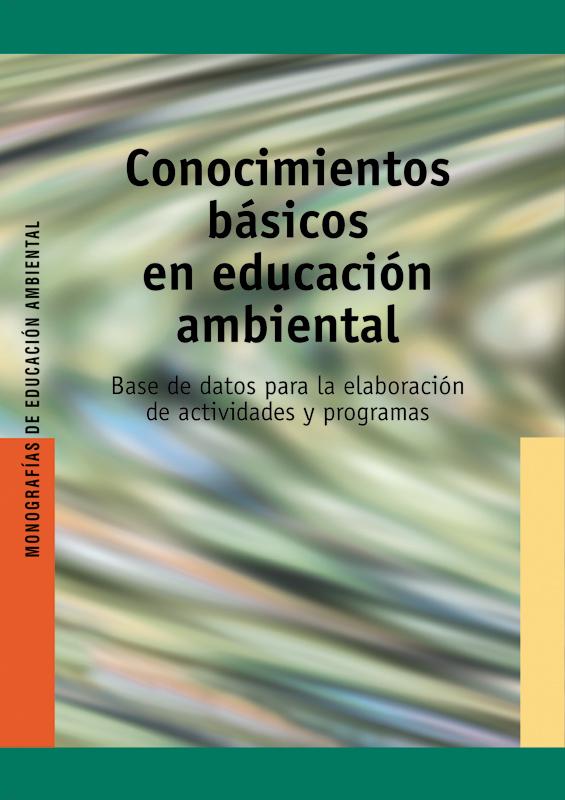 CONOCIMIENTOS BÁSICOS EN EDUCACIÓN AMBIENTAL. BASE DE DATOS DE LA ELA