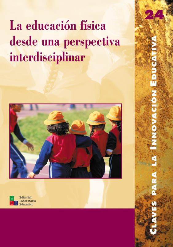 LA EDUCACIÓN FÍSICA DESDE UNA PERSPECTIVA INTERDISCIPLINAR