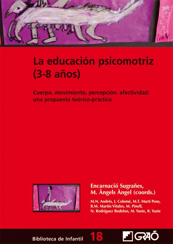 LA EDUCACIÓN PSICOMOTRIZ (3-8 AÑOS)