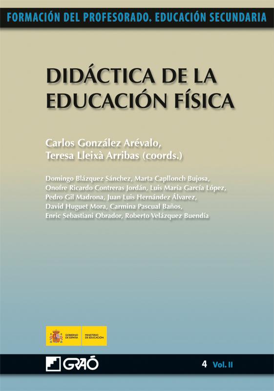 DIDÁCTICA DE LA EDUCACIÓN FÍSICA. FORMACIÓN DEL PROFESORADO. EDUCACIÓN SECUNDARIA