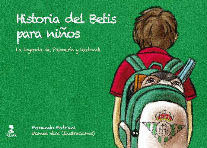 HISTORIA DEL BETIS PARA NIÑOS. LA LEYENDA DE PALMERÍN Y REDONDI
