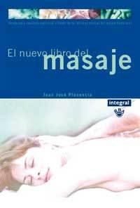 EL NUEVO LIBRO DEL MASAJE PARA EL CUERPO Y LAS EMOCIONES