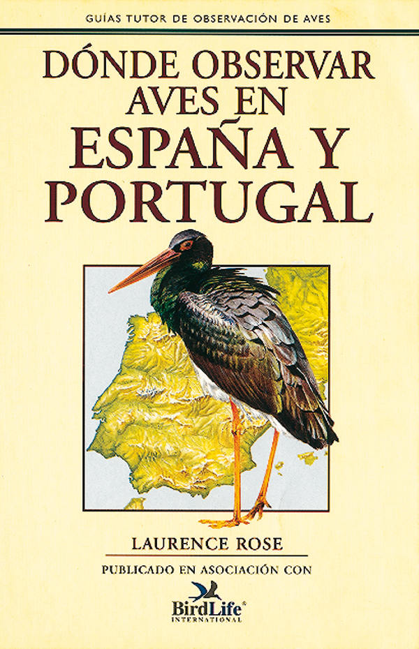 DÓNDE OBSERVAR AVES EN ESPAÑA Y PORTUGAL