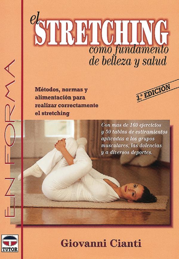 EL STRETCHING COMO FUNDAMENTO DE BELLEZA Y SALUD