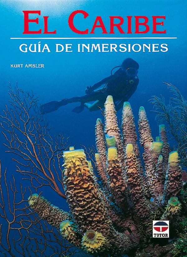 EL CARIBE GUIA DE INMERSIONES