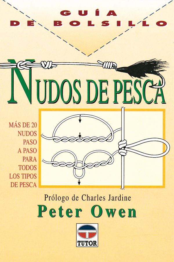LOS NUDOS DE PESCA MAS DE 20 NUDOS PASO A PASO PARA TODOS LOS TIPOS...