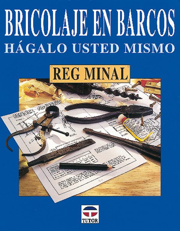 BRICOLAJE EN BARCOS. HAGALO USTED MISMO