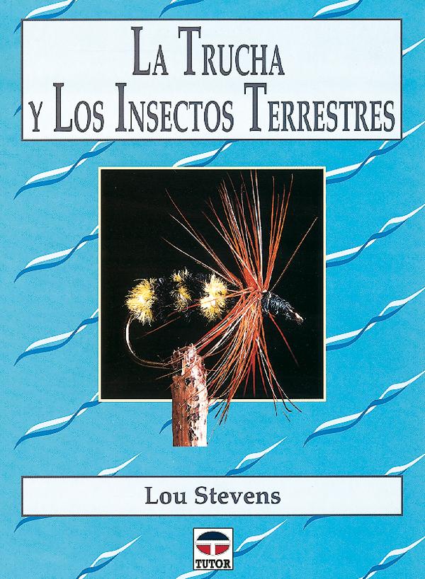LA TRUCHA Y LOS INSECTOS TERRESTRES
