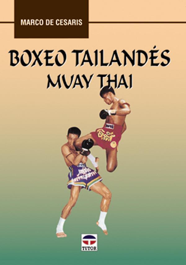 BOXEO TAILANDES (MUAY THAI)