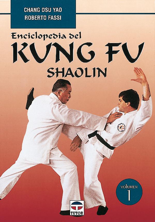 VOL. 1 ENCICLOPEDIA DEL KUNG FU SHAOLIN