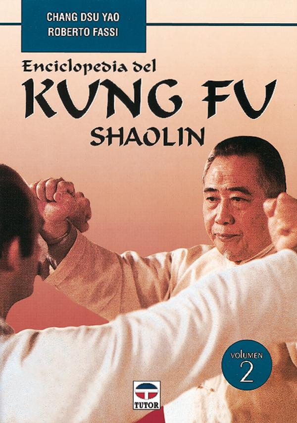 VOL. 2 ENCICLOPEDIA DEL KUNG FU SHAOLIN