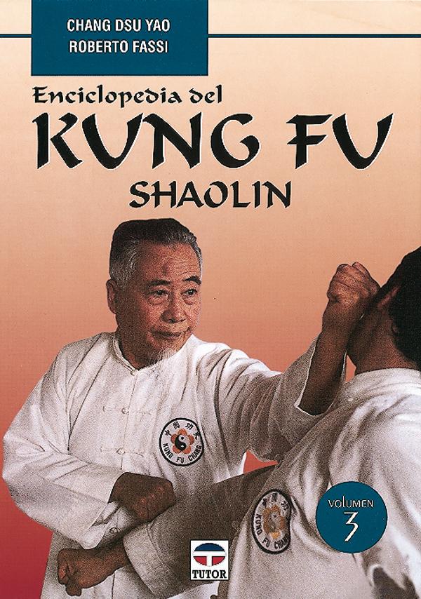 VOL. 3 ENCICLOPEDIA DEL KUNG FU SHAOLIN