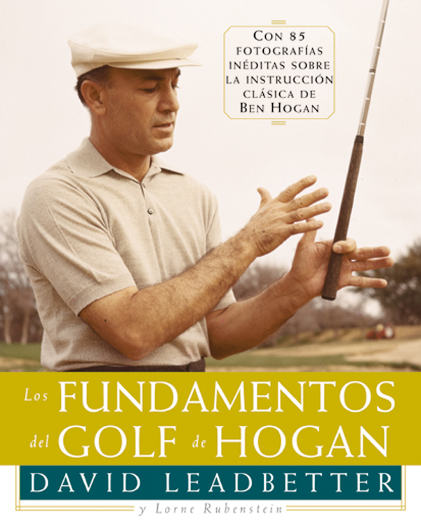 LOS FUNDAMENTOS DEL GOLF DE HOGAN