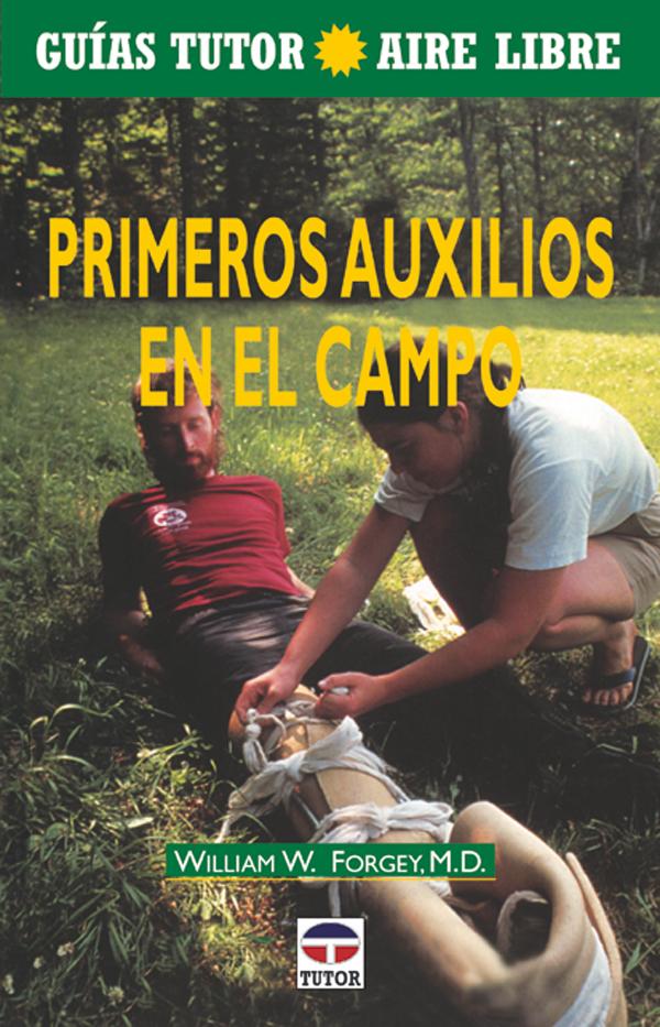 PRIMEROS AUXILIOS EN EL CAMPO