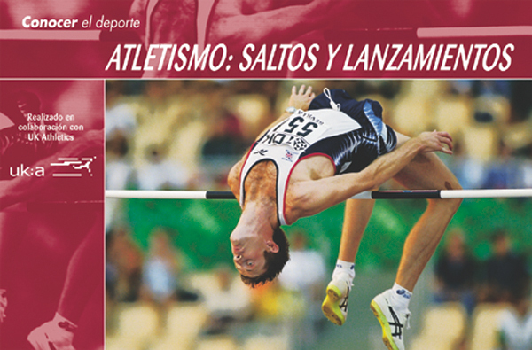 ATLETISMO: SALTOS Y LANZAMIENTOS CONOCER DEL DEPORTE