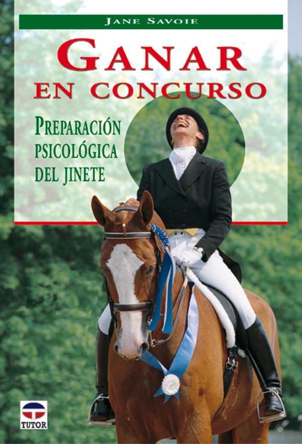 GANAR EN CONCURSO PREPARACIÓN PSICOLÓGICA DEL JINETE