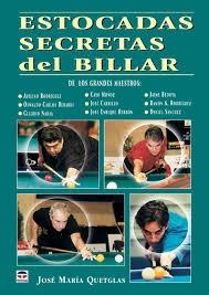 ESTOCADAS SECRETAS DEL BILLAR DE LOS GRANDES MAESTROS