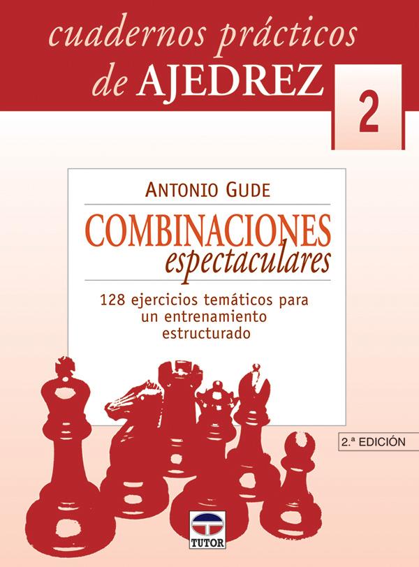 COMBINACIONES ESPECTACULARES. 128 EJERCICIOS TEMÁTICOS PARA UN ENTRENA