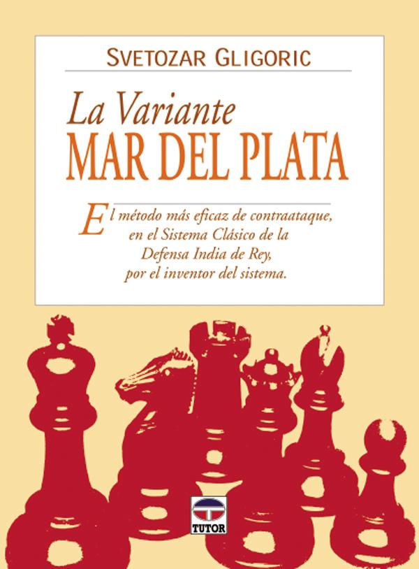 LA VARIANTE MAR DEL PLATA. EL MÉTODO MÁS EFICAZ DE CONTRAATAQUE