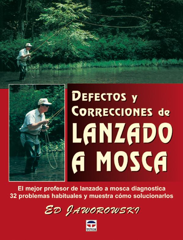 DEFECTOS Y CORRECIONES DE LANZADO A MOSCA. EL MEJOR PROFESOR DE LANZAD