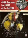 COMO FUNCIONAN LAS COSAS DE LOS BARCOS 2ª EDICION