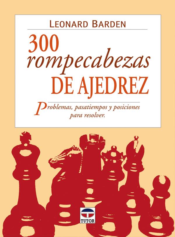 3000 ROMPECABEZAS DE AJEDREZ