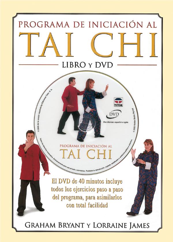 PROGRAMA DE INICIACIÓN AL TAI CHI. LIBRO + DVD