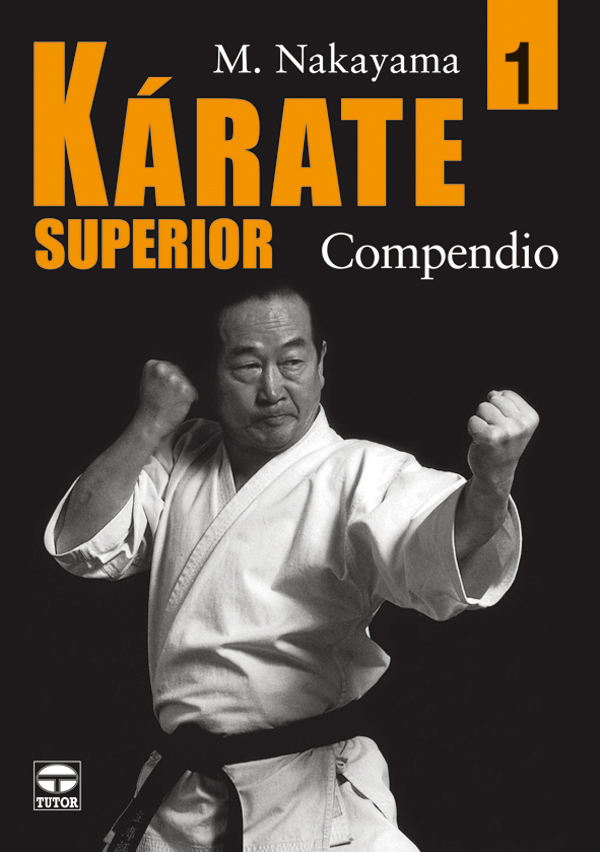 KÁRATE SUPERIOR 1. COMPENDIO