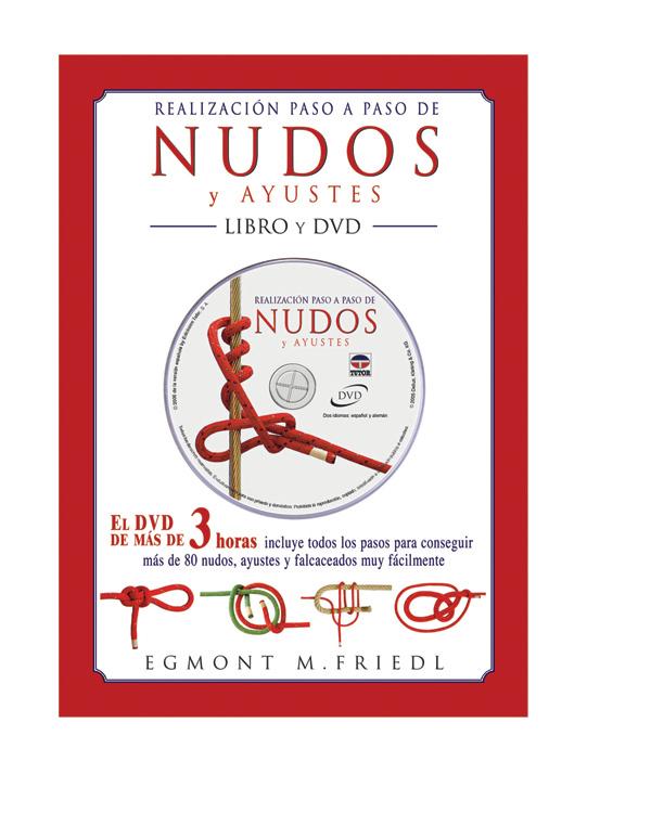 REALIZACION PASO A PASO DE NUDOS Y AYUSTES + DVD