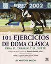 101 EJERCICIOS DE DOMA CLASICA
