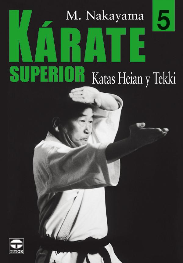 KÁRATE SUPERIOR 5. KATAS HEIAN Y TEKKI