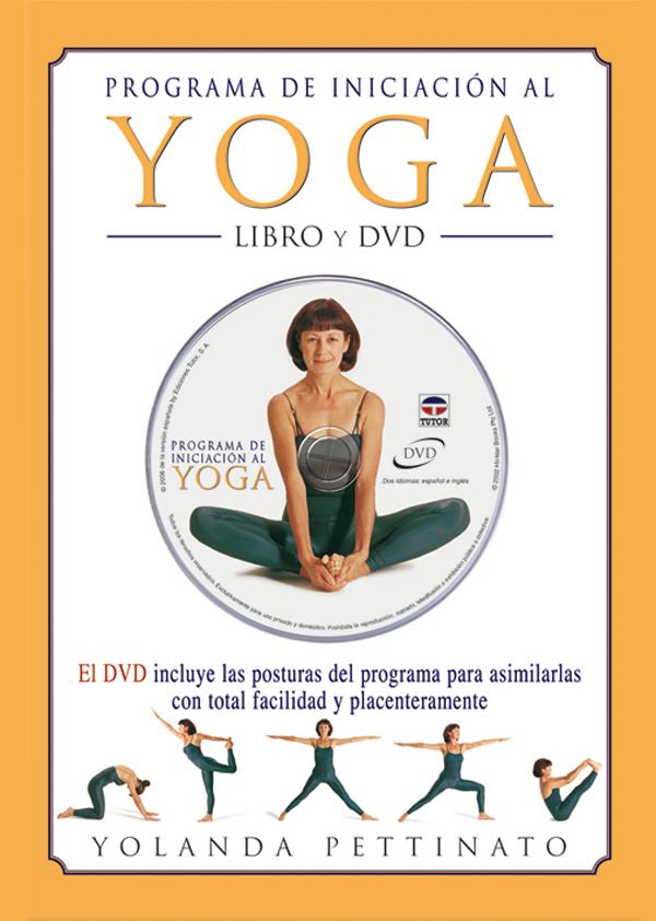 PROGRAMA DE INICIACIÓN AL YOGA. LIBRO Y DVD